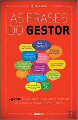 As Frases Do Gestor Portuguese Edition Patrick Alain