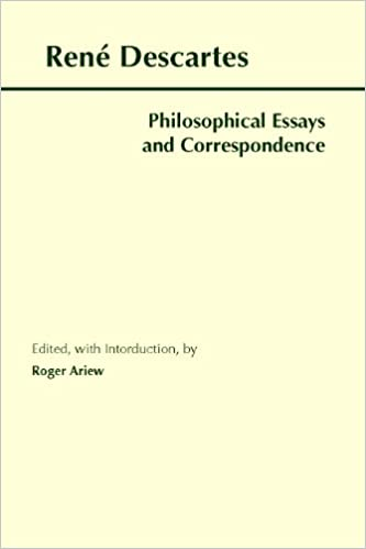 philosophical essays and correspondence hackett classics  philosophical essays and correspondence hackett classics kindle edition by rene descartes roger ariew politics social sciences kindle ebooks