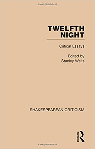 com twelfth night critical essays shakespearean  twelfth night critical essays shakespearean criticism volume 11 1st edition