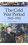 The Cold War Period, 1945-1992, Leora Maltz, 0737711469