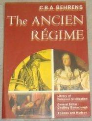 THE ANCIEN REGIME (LIBRARY OF EUROPEAN CIVILIZATION)