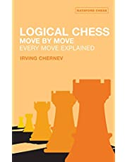 Logical Chess : Move By Move: Every Move Explained