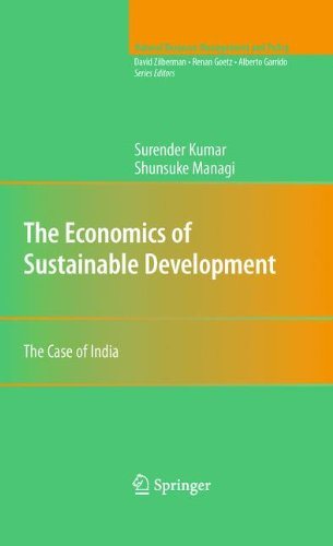 Read Online The Economics of Sustainable Development: The Case of India (Natural Resource Management and Policy) ebook