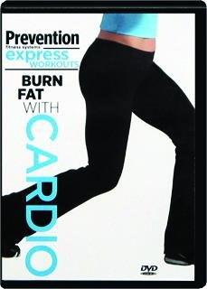 Prevention Fitness Systems: Burn Fat with Cardio - Prevention Fitness Systems