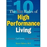 The Ten Rules of High Performance Living