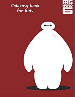 Big Hero 6 Coloring Book Great For Kids On
