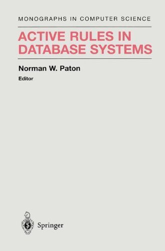 Download Active Rules in Database Systems (Monographs in Computer Science) Pdf