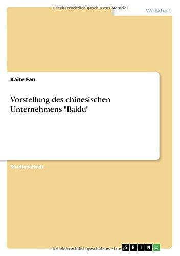 """Vorstellung Des Chinesischen Unternehmens """"Baidu"""" (German Edition) pdf epub"""