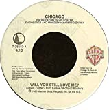 Chicago; 25 Or 6 To 4 / Will You Still Love Me? (7