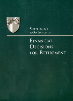 Supplement to 3d Edition of Financial Decisions for Retirement (Huebner School Series) pdf epub