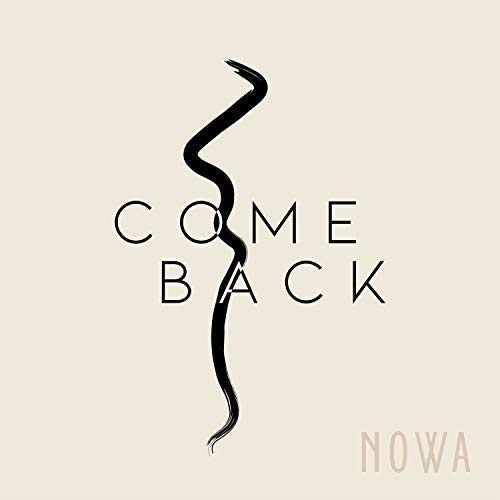 Come Back (Nowa Nowa Mp3 Song)