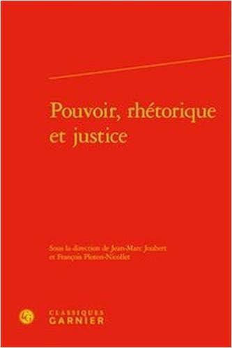 Pouvoir, rhétorique justice