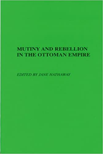Book Mutiny and Rebellion in the Ottoman Empire (2004-01-15)