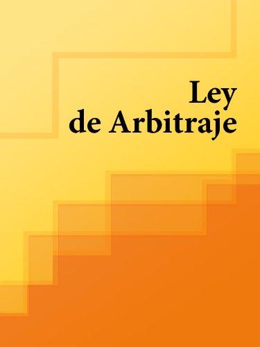 Descargar Libro Ley De Arbitraje La Literatura Jurídica