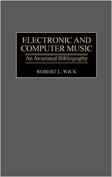 Descargar Torrents En Castellano Electronic And Computer Music: An Annotated Bibliography Buscador De Epub