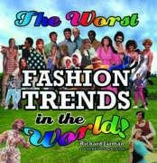 Worst Fashion Trends in the World (Holland Costume City)