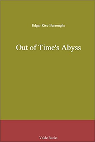 Out of Time's Abyss: Amazon co uk: Edgar Rice Burroughs