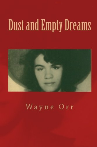 Dust and Empty Dreams