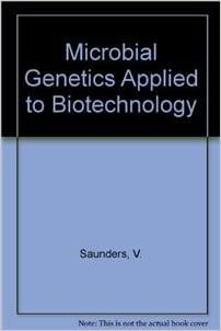 Microbial genetics applied to biotechnology :: principles