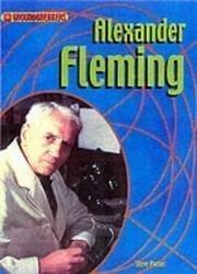 Alexander Fleming (Groundbreakers-Scientists & Inventors)