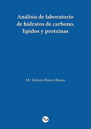 Análisis de laboratorio de hidratos de carbono, lípidos y ...