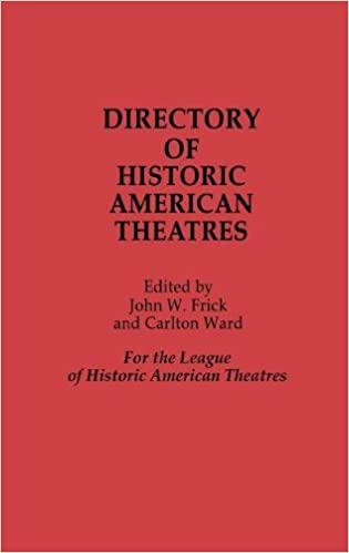 Download Directory of Historic American Theatres PDF, azw (Kindle), ePub