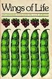 Wings of Life: Vegetarian Cookery (Crossing Cookbook)