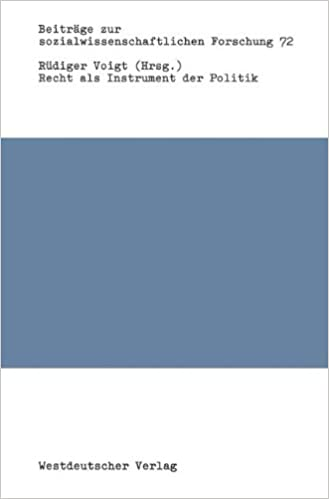 Book Recht als Instrument der Politik (Beitrage zur sozialwissenschaftlichen Forschung) (German Edition) (Beiträge zur sozialwissenschaftlichen Forschung)