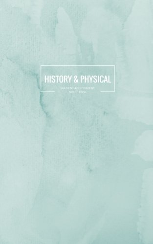 History & Physical Patient Assessment Notebook: H&P Medical Student Pocketbook; Patient documentation notebook for clinical rotations and clerkships; ... 5 x 8 in (Medical Student Notebooks)