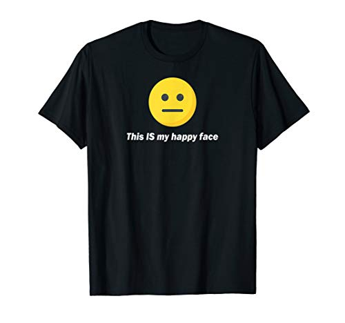 T-shirt Face Happy - This IS my happy face emoji tee