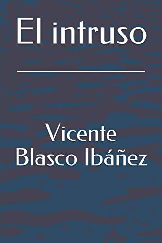(El intruso (Spanish Edition))