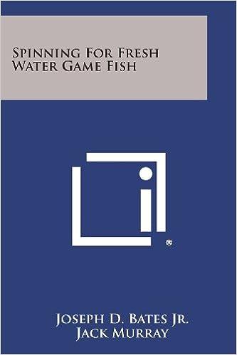 Spinning for Fresh Water Game Fish: Amazon.es: Joseph D Bates Jr ...