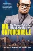 Mr Untouchable: The Rise and Fall of the Black Godfather by Leroy Barnes (2008-08-14)