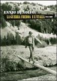 La Guerra Fredda e L'Italia, 1941-1989, Di Nolfo, Ennio, 8859607493