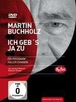Martin Buchholz: Ich Geb's Ja Zu [Import allemand]
