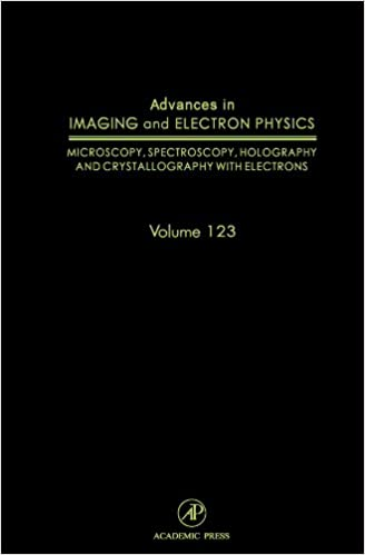 Advances in Imaging and Electron Physics, Volume 123: Microscopy