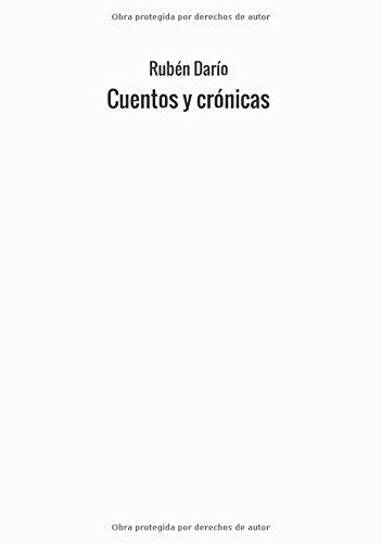 Cuentos y crónicas (Spanish Edition): Rubén Darío: 9788826409139: Amazon.com: Books
