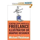 Starting Your Small Graphic Design Studio, Michael Fleishman, 0891344667