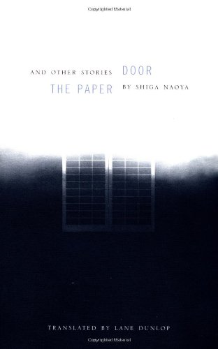 The Paper Door and Other Stories by Shiga Naoya