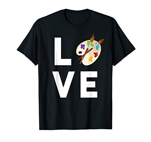 Art Love T-Shirt Painting Gifts for Art Students & Painters (Best Gifts For Art Students)