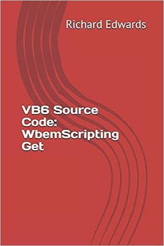 VB6 Source Code: WbemScripting Get: Richard Edwards: 9781730857119