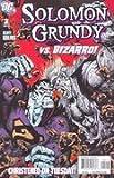 Solomon Grundy Vs. Bizarro! #2 of 7