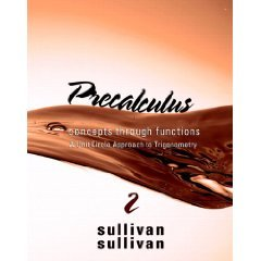 Precalculus: Concepts Through Functions, A Unit Circle Approach to Trigonometry (2nd) INSTRUCTOR EDITION