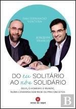 Do Eu Solitário ao Nós Solidário (Portuguese Edition)