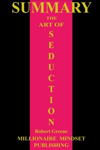 Summary: The Art of Seduction by Robert Greene