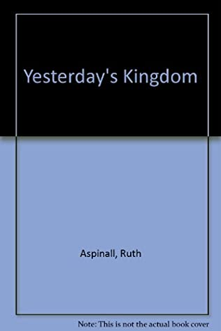 book cover of Yesterday\'s Kingdom