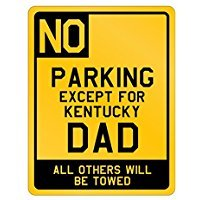 Parking Kentucky Dad - Usa States - Parking Sign [ Decorative Novelty Sign Wall Plaque ]