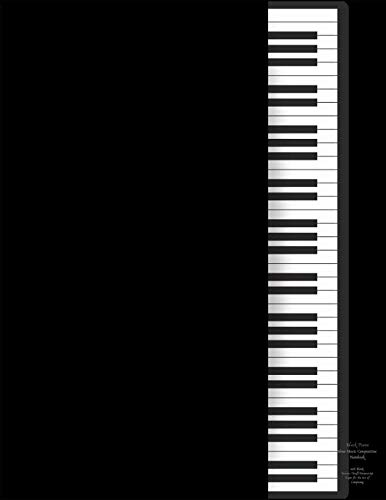 Black Piano Sheet Music Composition Notebook with Blank Staves / Staff Manuscript Paper for the Art of Composing: Twelve Plain Horizontal Lines Journal for Writing and Recording Musical Ideas -