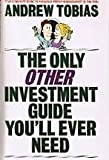 The Only Other Investment Guide You'll Ever Need, Andrew Tobias, 0553346652