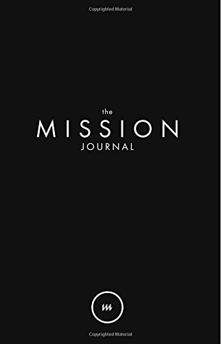 the Mission Journal: The Journal to help you grow with God
